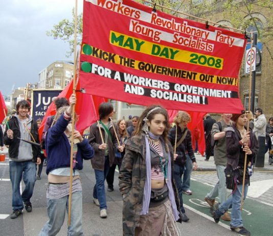 Workers Revolutionary Party and Young Socialists marching on May Day to kick out the Brown government and go forward to socialism