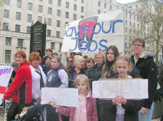 The families of Rover workers demanding that the Longbridge plant stay open. It was closed after the May 2005 general election and most of the workforce are now working in very low paid jobs
