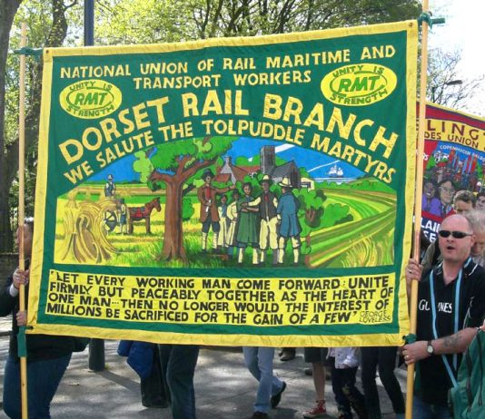 The RMT Dorset branch banner pays tribute to the Tolpuddle Martyrs