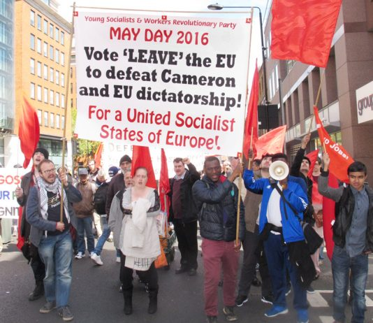 Workers Revolutionary Party and Young Socialists marching on May Day giving a lead to the whole working class